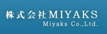 株式会社MIYAKS - Miyaks.co.,Ltd.